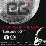 Sounds Of The Gem (Episode 001)