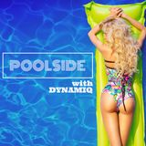 Poolside with Dynamiq