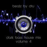 Dark Bass House Mix : Volume 4