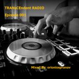 TRANsCEndent RADIO | EPISODE 001