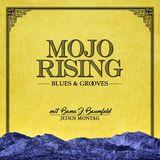 MOJO RISING 15|03|18 (by Bama J. Baumfeld)