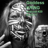 Podcast #20 Goddess KRING
