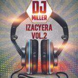 DJ MILLER - IZACYERA Vol2