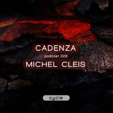 Cadenza Podcast 028 (Cycle) - Michel Cleis