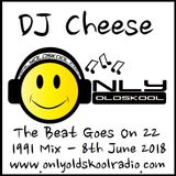 The Beat Goes On 22 - 1991 Mix - Onlyoldskoolradio.com - 8th June 2018