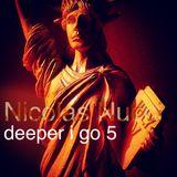 Deeper i go 5 (BlaBlaBla mix)