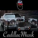 Cadillac Musik
