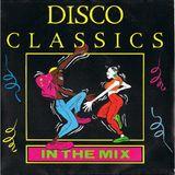 Disco Classics (In The Mix) 1