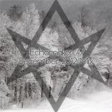 Echomaker - December 2012 Mix