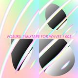   vo§uru   - 47% Silk Mixtape For W Λ V E S 005