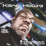 Da Killing House