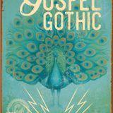 Gospel Gothic #81: Big Velvet Lent