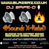 DJ Safe-D - #SoundsXRateD Show - Unity Vibe Radio - Friday - 03-11-17 - (6-8pm GMT)