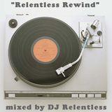 RELENTLESS REWIND QUICK MIX #1