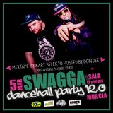Swagga Dancehall Party 12 Promo mix by Kart Selekto hosted by Don Deé // 5 Marzo // Murcia