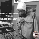 House Xpression vol.21 by Skjo Tsonga