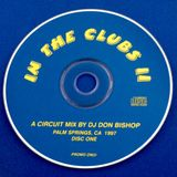 In The Clubs 2 Disc 1-DJ Don Bishop 1997