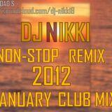 NON-STOP (JANUARY_REMIX) BY DJ NIKKI_CLUB MIX