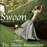 "THE MUSIC SOMMELIER -presents- ""SWOON"" The Crooners @ Work"