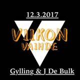 ViikonVaihde 12.3.2017 (Gylling & J De Bulk)