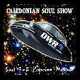 Caledonian Soul Show 19.10.16.