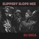 Digs - Slippery Slope Mix