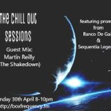 The Chill Out Sessions April feat Martin Reilly