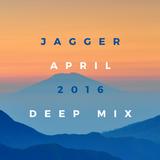 JAGGER - April Deep Mix 2016