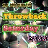 Throwback 2000 The Saturday Night Mix