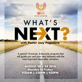 WHAT'S NEXT? Episode 3 - PRAYER