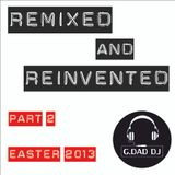 Remixed & Reinvented Part. 2