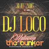 DJ Loco @ The Bunker Special Halloween (Sala Oxido 31-10-2016)