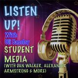 PODCAST: Student media & getting into the media Industry: Listen Up! Ep 1