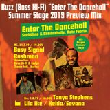 """Buzz (Boss Hi-Fi) """"Enter The Dancehall"""" Summer Stage Preview Mix"""