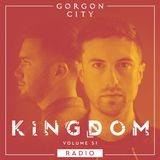 Gorgon City KINGDOM Radio 051