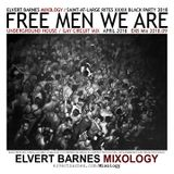 FREE MEN WE ARE Underground House (Saint-At-Large BLACK PARTY) April 2018 Mix
