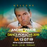 03. Andre Visior LIVE at Dance for Love 2019 - 13.07.2019 - MTW Club - Offenbach (D)