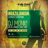 BRAZILIANISM with DJ Moniki (Closing set)