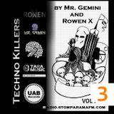 Techno Killers by Mr. Gemini and Rowen X-vol3