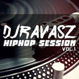 DJRAVASZ HiphopSession Vol.1