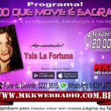 Programa Tudo Que Move é Sagrado 17.05.2017 - Ysis La Fortuna