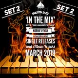 SMOOTH JAZZ IN THE MIX WITH THE GROOVEFATHER NORRIE LYNCH - NEW RELEASES - MARCH 2019 (PART TWO)