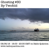 Ghosting #30 by Twofold (08/06/18)