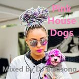 Pink House Dogs
