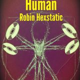 Human [with Robin Hexstatic #3]