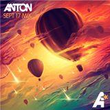 Anton - Sept 17 Mix