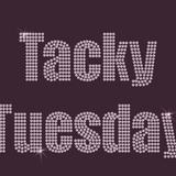 Tacky Tuesday Techno
