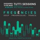 Tutti Sessions RadioShow Progressive House 10 May 2019
