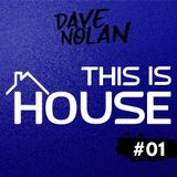 THIS IS HOUSE #01
