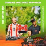 The Hip Hop Mix (Gumball 3000 Road Trip Mix 2019)